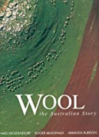 Wool: The Australian Story by Richard…