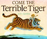 Gamble, Kim: Come Terrible Tiger