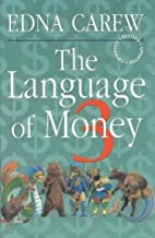 The Language of Money by Edna Carew