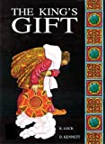 Lock, Kath: The King's Gift (Classics)
