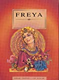 Lock, Kath: Freya (Women of Myths & Legends)