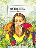 Kelly, Frances: Xochiquetzal (Women of Myths & Legends)