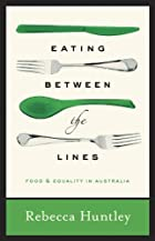 Eating Between the Lines: Food and Equality…