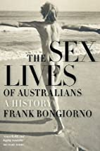 The Sex Lives of Australians by Frank…