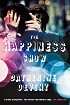 The Happiness Show by Catherine Deveny