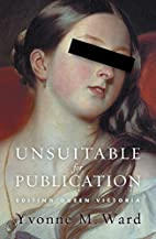 Unsuitable for publication : editing Queen…