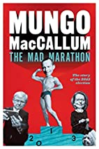 The Mad Marathon: The Story of the 2013…
