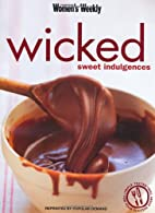Wicked Sweet Indulgences (Australian…