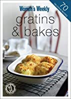 Gratins and Bakes (The Australian…