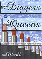 From diggers to drag queens : configurations…