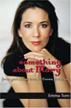 Something About Mary: From Girl About Town…