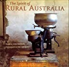 The spirit of rural Australia by Liam…