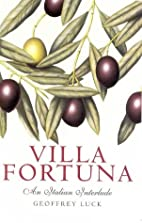 Villa Fortuna: An Italian Interlude by…