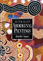 Australian Aboriginal Paintings by Jennifer…