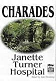 Hospital, Janette Turner: Charades, Set
