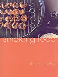 Gribling, Ricky M.: Smoking Food