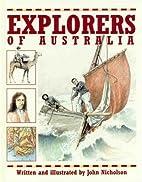 Explorers of Australia by John Nicholson