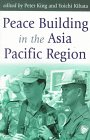 Peace building in the Asia Pacific Region:…