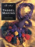 Dickens, Susan: The Art of Tassel Making