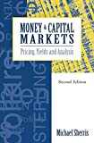 Sherris, Michaei: Money & Capital Markets: Pricing, Yields & Analysis
