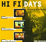 Mathieson, Craig: Hi Fi Days: The Future of Australian Rock