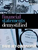 Hey-Cunningham, David: Financial Statements Demystified