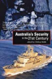 Malik, J. Mohan: Australia's Security in the 21st Century