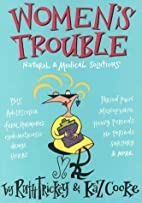 Women's Trouble: Natural & Medical…