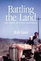 Battling the Land: 200 years of Rural…