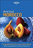 Hanger, Catherine: Lonely Planet World Food Morocco