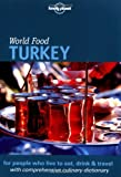 Valent, Dani: Lonely Planet World Food Turkey