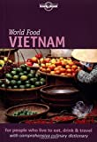 Sterling, Richard: Lonely Planet World Food Vietnam