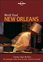 World Food New Orleans by Pableaux Johnson
