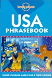 Steward, Sally: Lonely Planet USA Phrasebook: Understanding Americans & Their Culture