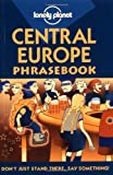 [???]: Lonely Planet Central Europe Phrasebook