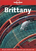 Lonely Planet Brittany (Lonely Planet…