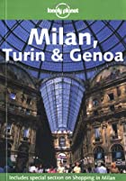 Lonely Planet Milan, Turin & Genoa by Nicola…