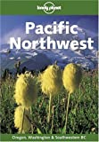 Jewell, Judy: Lonely Planet Pacific Northwest