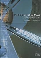 Kisho Kurokawa : architect and associates :…