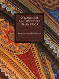 Stoltzman, Henri: Synagogue Architecture in America: Faith, Spirit and Identity