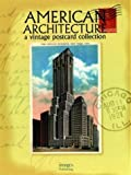 Vanmalderen, L.: American Architecture: A Vintage Postcard Collection