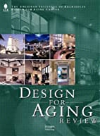 Design for Aging Review (2002) by American…