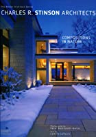 Charles R. Stinson Architects: Compositions…
