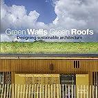 Green Walls Green Roofs: Designing…