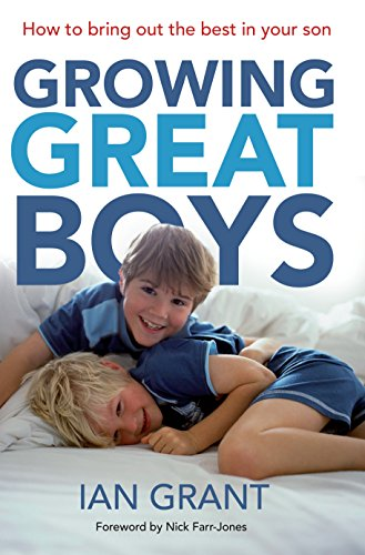 growing-great-boys-how-to-bring-out-the-best-in-your-son