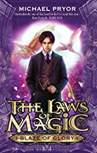Blaze of Glory (The Laws of Magic) by…