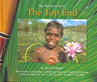 The pocket guide to the Top End by David…