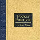 Pocket Positives for Our Times by Maggie…