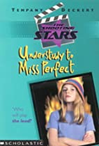 Understudy to Miss Perfect / by Tempany…