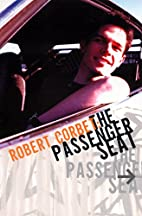 The Passenger Seat by Robert Corbet